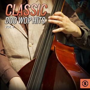 Classic Doo Wop Hits, Vol. 4
