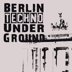 Berlin Techno Underground