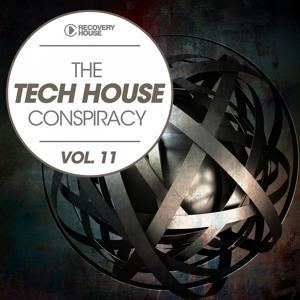 The Tech House Conspiracy, Vol. 11