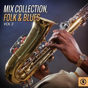 Mix Collection, Folk & Blues, Vol. 3