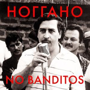 No Banditos
