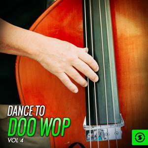 Dance To Doo Wop, Vol. 4