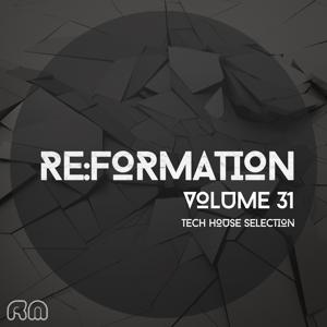 Re:Formation, Vol. 31 - Tech House Selection