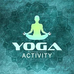 Yoga Activity – The Most Gentle Sounds for Meditation, Deep Relax and Calm Down Emotions, Pure Mind and Enjoy Yourself