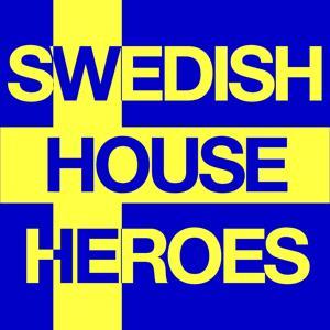 Swedish House Heroes