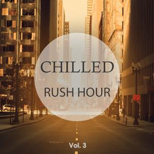 Chilled Rush Hour, Vol. 3