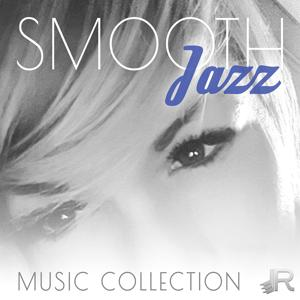 Smooth Jazz Music Collection: The Best Special Instrumental Jazz, Chill Out, Mellow Jazz Night, Sexy Songs