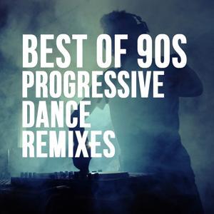 Best of 90's Progressive Dance Remixes