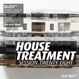 House Treatment - Session Twenty Eight