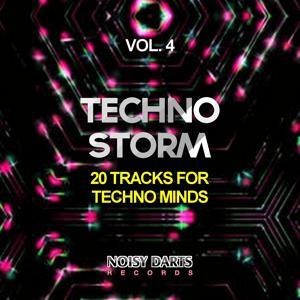 Techno Storm, Vol. 4 (20 Tracks for Techno Minds)