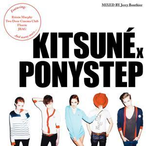 Kitsuné X Ponystep Mixed by Jerry Bouthier