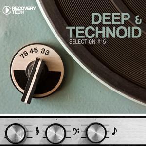 Deep & Technoid #15