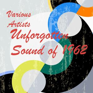 Unforgotten Sound of 1962