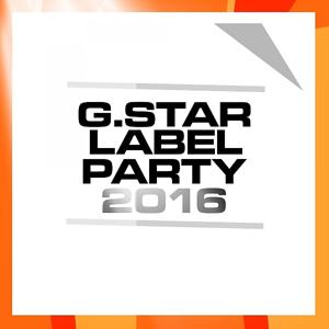 G.Star Label Party 2016