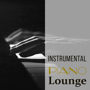 Instrumental Piano Lounge – Jazz Inspirations, Chilled Jazz, Relaxing Music
