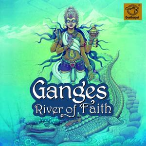 Ganges - River of Faith