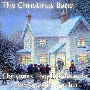 Christmas Together Sharing The Joys Of Together