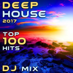 Deep House 2017 Top 100 Hits DJ Mix