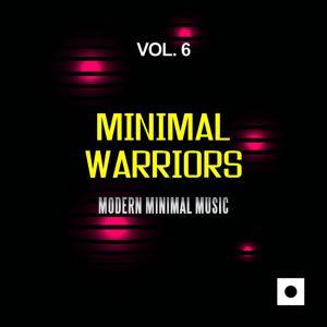 Minimal Warriors, Vol. 6 (Modern Minimal Music)