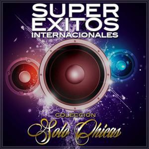 Súper Éxitos Internacionales, Colección Solo Chicas