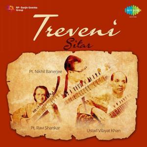 Treveni - Sitar - Pt. Ravi Shankar, Pt. Nikhil Banerjee, Ustad Vilayat Khan
