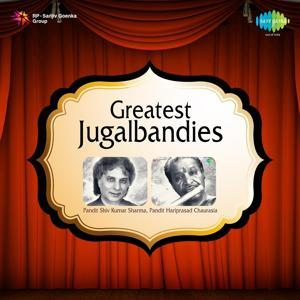 Greatest Jugalbandies - Pt. Shiv Kumar Sharma, Pt. Hariprasad Chaurasia