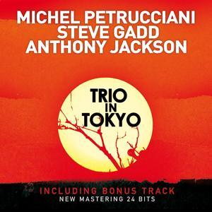 Trio in Tokyo (Live) [Bonus Track Version] [2009 Remastered Version]
