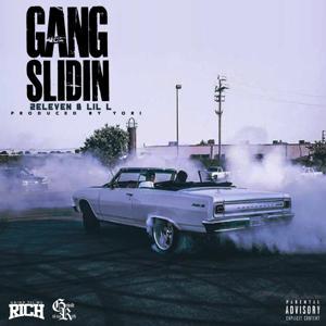 Gang Slidin (feat. Lil L)