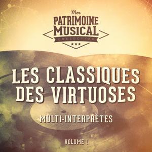 Les classiques des virtuoses, Vol. 1