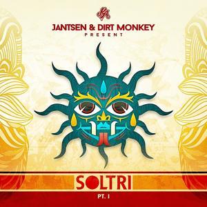 Jantsen & Dirt Monkey Present: Soltri, Pt. 1