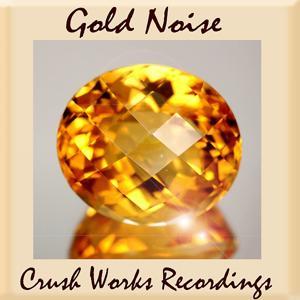 Gold Noise (ALBUM 2017)