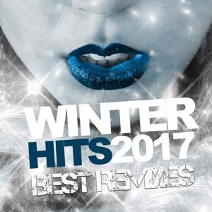 Winter Hits 2017 Best Remixes