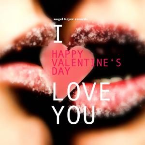 Happy Valentine's Day - I Love You