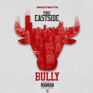 The Eastside Bully