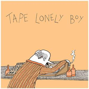 Tape Lonely Boy