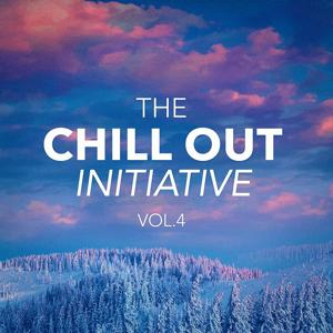 The Chill Out Music Initiative, Vol. 4 (Today's Hits In a Chill Out Style)