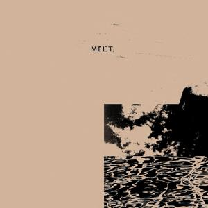 Melt (feat. Walrus)