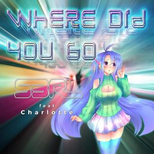 Where Did You Go (feat. Charlotte)