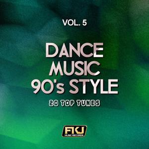 Dance Music 90's Style, Vol. 5
