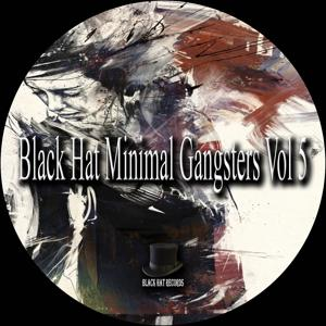 Black Hat Minimal Gangsters, Vol. 5