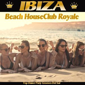 Ibiza Beach House Club Royale