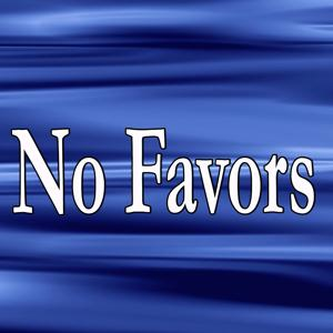 No Favors (Tribute to Big Sean)