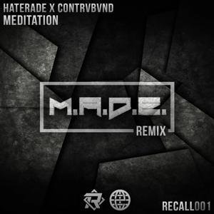 Meditation (M.A.D.E. Remix)