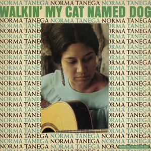 Walkin' My Cat Named Dog