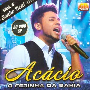 O Ferinha da Bahia: Sonho Real, Vol. 6