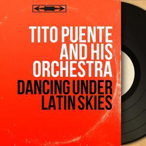 Dancing Under Latin Skies