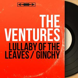 Lullaby of the Leaves / Ginchy