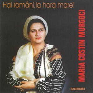 Hai Români, La Hora Mare!