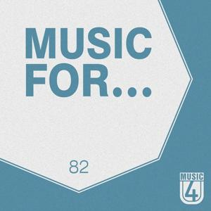Music For..., Vol.82