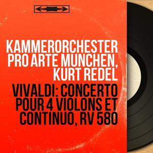 Vivaldi: Concerto pour 4 violons et continuo, RV 580